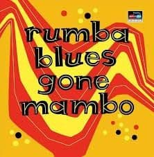 Various<br>Rumba Blues Gone Mambo<br>2CD, Comp